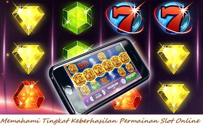 Memahami Tingkat Keberhasilan Permainan Slot Online