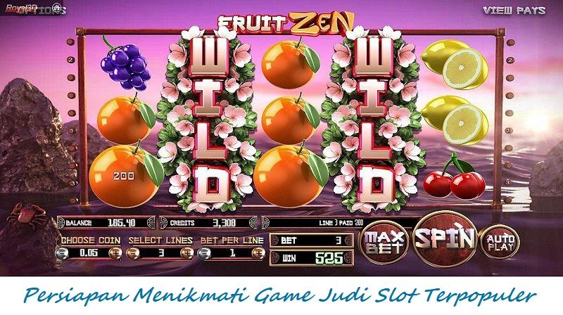 Persiapan Menikmati Game Judi Slot Terpopuler