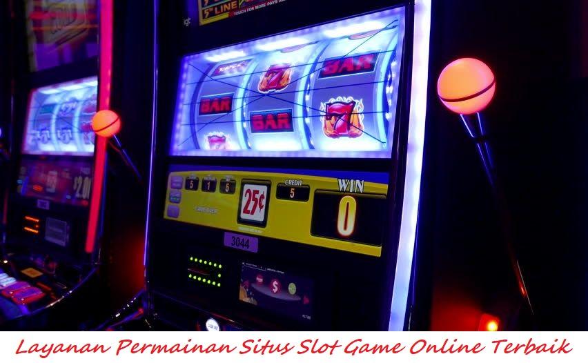 Layanan Permainan Situs Slot Game Online Terbaik